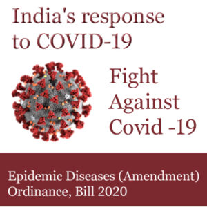 India's response to covid19 Epidemic Diseases (Amendment Bill, 2020