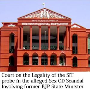 karnataka high court on sex cd scandal case